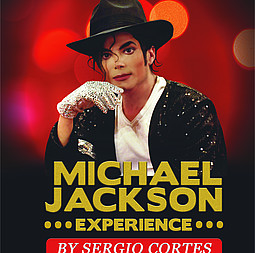 THE MICHAEL JACKSON EXPERIENCE - By Sergio Cortes, a Michael Jackson Live Tribute Show