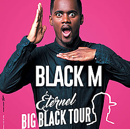 Black M - Big Black Tour