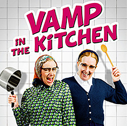 VAMP IN THE KITCHEN - - Nouveau spectacle -